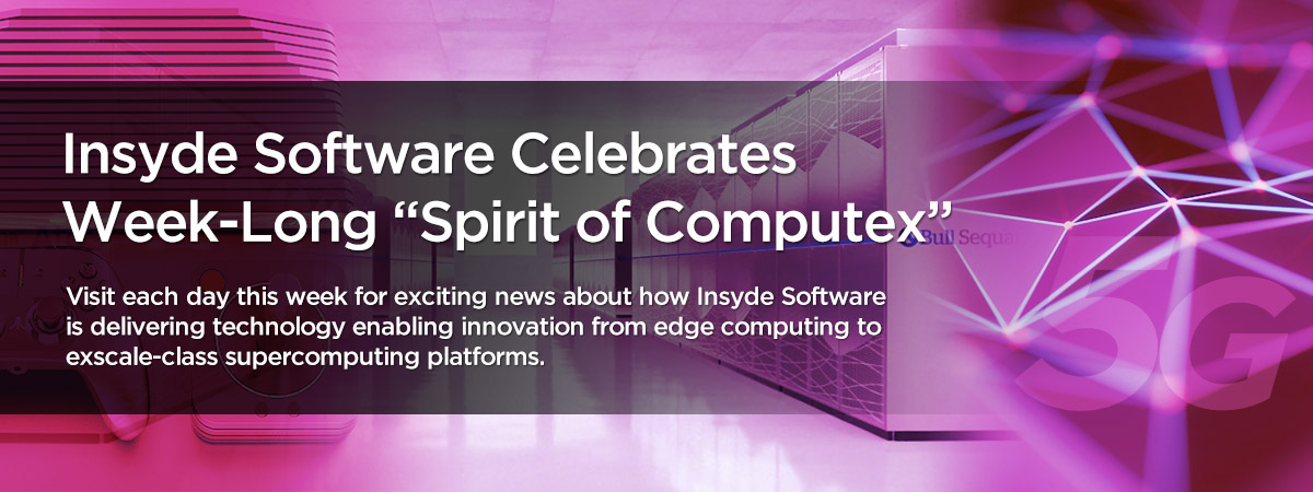 Insyde Software Celebrates the Spirit of Computex (ENG)